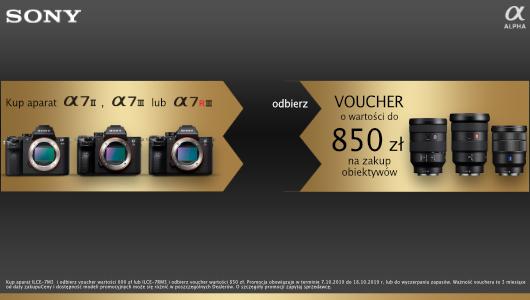 Otrzymaj rabat do 850 zł na obiektyw przy zakupie wybranych aparatów z serii Sony A7