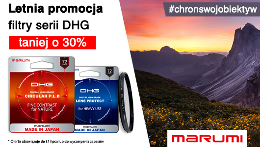 Filtry Marumi z serii DHG taniej o 30%!