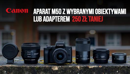 Canon EOS M50 + wybrane produkty z rabatem 250 zł