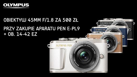 Kup Olympusa PEN E-PL9 z obiektywem 14-42 EZ i dobierz dodatkowy obiektyw 45 mm za 500 zł