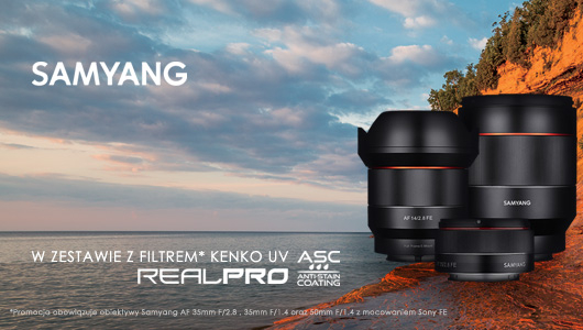 Wybrane obiektywy Samyang w zestawie z filtrem Kenko gratis