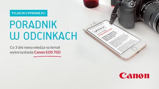 Poradnik w odcinkach: Canon EOS 70D