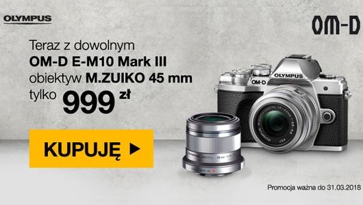 Kup OM-D E-M10 Mark III i odbierz M.ZUIKO 45mm za 999 zł