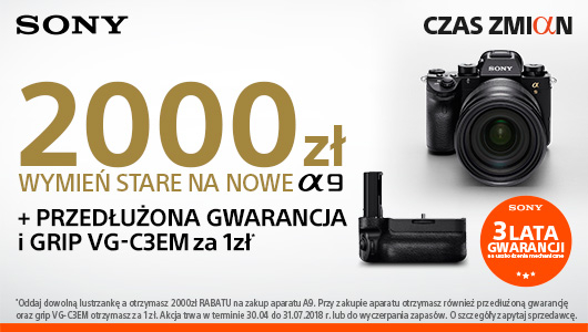 Sony A9 z dodatkową gwarancją i gripem za 1 zł